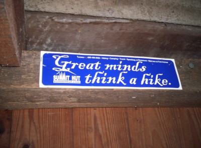 Great minds think a hike.